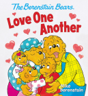 The Berenstain Bears Love One Another Cover Image