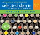 Selected Shorts: Timeless Classics Cover Image