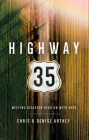 Highway 35: Meeting Disaster Head on with Hope Cover Image