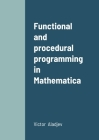 Functional and procedural programming in Mathematica Cover Image