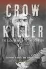 Crow Killer: The Saga of Liver-Eating Johnson Cover Image
