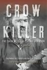 Crow Killer: The Saga of Liver-Eating Johnson Cover Image