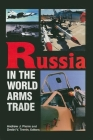 Russia in the World Arms Trade Cover Image