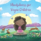 Mindfulness for Vegan Children Cover Image