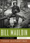 Bill Mauldin: A Life Up Front Cover Image