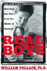 Real Boys: Rescuing Our Sons from the Myths of Boyhood Cover Image