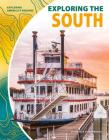 Exploring the South (Exploring America's Regions) Cover Image