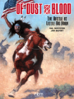 Of Dust & Blood: The Battle at Little Big Horn Cover Image
