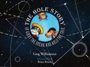 The Hole Story of Kirby the Sneak and Arlo the True Cover Image