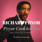 Pryor Convictions Lib/E: And Other Life Sentences Cover Image