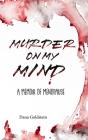 Murder on my Mind: A Memoir of Menopause Cover Image