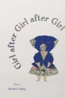 Girl After Girl After Girl: Poems Cover Image