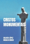 Cristos Monumentais Cover Image