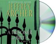 A Prisoner of Birth: A Novel Cover Image