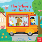 The Wheels on the Bus: Sing Along With Me! Cover Image