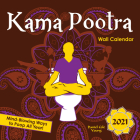 2021 Kama Pootra Wall Calendar: Mind-Blowing Ways to Poop All Year! Cover Image