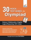 30 Mock Test Series for Olympiads Class 8 Science, Mathematics, English, Logical Reasoning, GK & Cyber 2nd Edition Cover Image