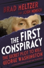 The First Conspiracy (Young Reader's Edition): The Secret Plot to Kill George Washington Cover Image