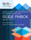 A Guide to the Project Management Body of Knowledge (PMBOK® Guide) – Seventh Edition and The Standard for Project Management (FRENCH) Cover Image