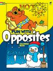 Fun with Opposites Coloring Book (Dover Coloring Books) Cover Image