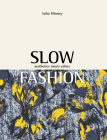 Slow Fashion: Aesthetics Meets Ethics Cover Image