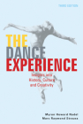 The Dance Experience: Insights into History, Culture and Creativity Cover Image
