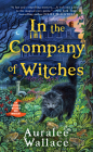 In the Company of Witches (An Evenfall Witches B&B Mystery #1) Cover Image