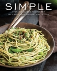 Simple: Over 100 Recipes in 60 Minutes or Less Cover Image