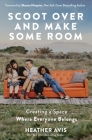 Scoot Over and Make Some Room: Creating a Space Where Everyone Belongs Cover Image
