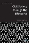 Civil Society Through the Lifecourse Cover Image