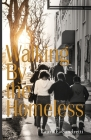 Walking By the Homeless Cover Image
