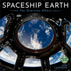 Spaceship Earth 2021 Wall Calendar: The Overview Effect Cover Image