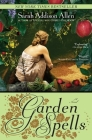 Garden Spells: A Novel (Waverly Family #1) Cover Image