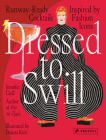Dressed to Swill: Runway-Ready Cocktails Inspired by Fashion Icons Cover Image