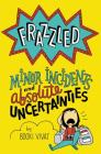 Frazzled #3: Minor Incidents and Absolute Uncertainties Cover Image