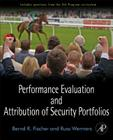 Performance Evaluation and Attribution of Security Portfolios (Handbooks in Economics (Academic Press)) Cover Image