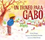 Un trineo para Gabo (A Sled for Gabo) Cover Image