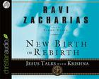 New Birth or Rebirth: Jesus Talks with Krishna Cover Image