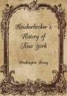 Knickerbocker's History of New York Cover Image
