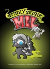 Stinky Skunk Mel Cover Image