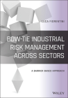 Bow-Tie Industrial Risk Management Across Sectors: A Barrier-Based Approach Cover Image