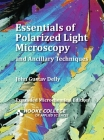 Essentials of Polarized Light Microscopy and Ancillary Techniques Cover Image