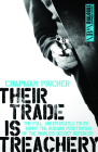 Their Trade Is Treachery: The Full Unexpurgated Truth about the Russian Penetration of the World's Secret Defences (Dialogue Espionage Classics) Cover Image