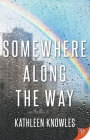 Somewhere Along the Way Cover Image