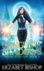 Sanguine Shadows (Curse Workers #1) Cover Image