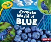 Crayola (R) World of Blue Cover Image