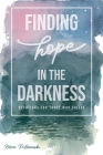Finding Hope in the Darkness Cover Image