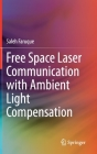 Free Space Laser Communication with Ambient Light Compensation Cover Image