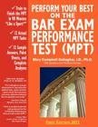 Perform Your Best on the Bar Exam Performance Test (Mpt): Train to Finish the Mpt in 90 Minutes Like a Sport Cover Image