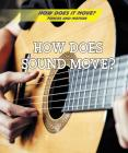 How Does Sound Move? Cover Image